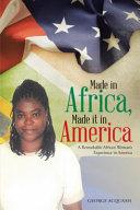 Made in Africa  Made It in America Book