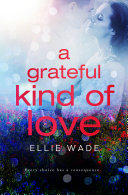 A Grateful Kind of Love