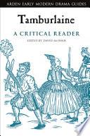 Tamburlaine  A Critical Reader
