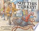 Not This Turkey