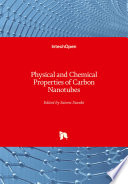 Physical and Chemical Properties of Carbon Nanotubes Book