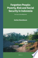 Forgotten People Poverty Risk And Social Security In Indonesia