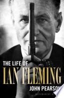 """The Life of Ian Fleming"" by John Pearson"