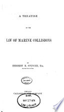 A Treatise on the Law of Marine Collisions