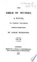 The Child of Mystery  A Novel  Etc