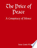 The Price of Peace   A Conspiracy of Silence