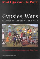 Gypsies, Wars, and Other Instances of the Wild