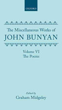 The Miscellaneous Works of John Bunyan  Volume VI  The Poems