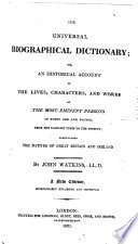 An Universal Biographical And Historical Dictionary Collected From The Best Authorities By J W