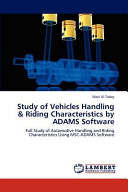 Study of Vehicles Handling   Riding Characteristics by ADAMS Software