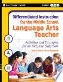 Differentiated Instruction for the Middle School Language Arts Teacher
