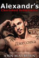 Alexandr's Cherished Submissive