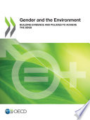 Gender and the Environment Building Evidence and Policies to Achieve the SDGs