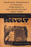 Anarchist Periodicals in English Published in the United States (1833-1955) ebook