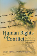 Human Rights and Conflict: Exploring the Links Between Rights, Law, ...