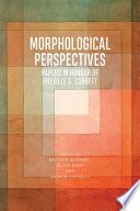 Morphological Perspectives