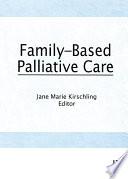 Family Based Palliative Care