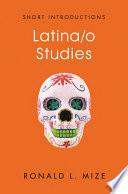 Latina O Studies