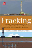 Fracking  Environmental Protection and Development of Unconventional Oil and Gas Resources