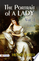 Free The Portrait of a Lady — Volume 1 Book