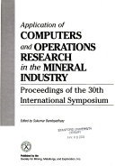Application of Computers and Operations Research in the Mineral Industry Book