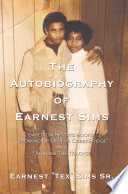 The Autobiography of Earnest Sims Book