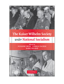 The Kaiser Wilhelm Society Under National Socialism