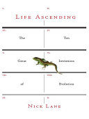 Pdf Life Ascending: The Ten Great Inventions of Evolution Telecharger
