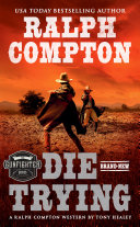 Ralph Compton Die Trying