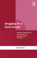 Pdf Struggling for a Social Europe Telecharger