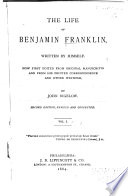 The Life of Benjamin Franklin  Written by Himself
