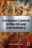 Corrosion Control in the Oil and Gas Industry Book