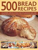500 Bread Recipes