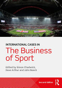International Cases in the Business of Sport Book