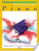 Alfred s Basic Piano Library Piano  Recital Book Level 3