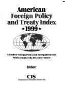 American Foreign Policy and Treaty Index Book