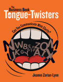The Business Book of Tongue Twisters  Can You Communicate With Clarity