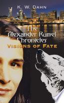 The Alexander Rumel Chronicles