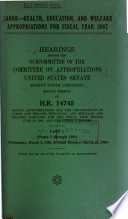Labor Health  Education  and Welfare Appropriations for Fiscal Year 1967 Book