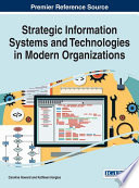 Strategic Information Systems and Technologies in Modern Organizations
