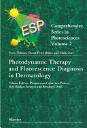 Photodynamic Therapy and Fluorescence Diagnosis in Dermatology