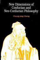 New Dimensions of Confucian and Neo Confucian Philosophy