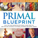 Primal Blueprint Page-A-Day 2016 Calendar
