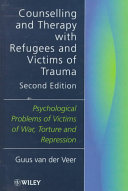 Counselling And Therapy With Refugees And Victims Of Trauma
