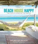 Coastal Living Beach House Happy
