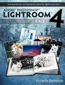 Adobe Photoshop Lightroom 4 the Missing FAQ