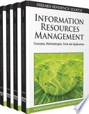Information Resources Management  Concepts  Methodologies  Tools and Applications