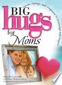 Big Hugs for Moms
