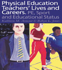 Physical Education  Teachers  Lives And Careers