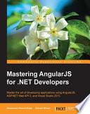Mastering AngularJS for .NET Developers